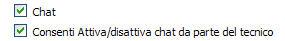 Attiva Chat + Consenti Attiva/disattiva chat